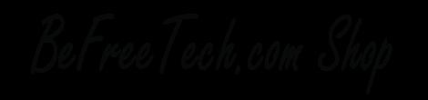 BeFreeTech.com Store
